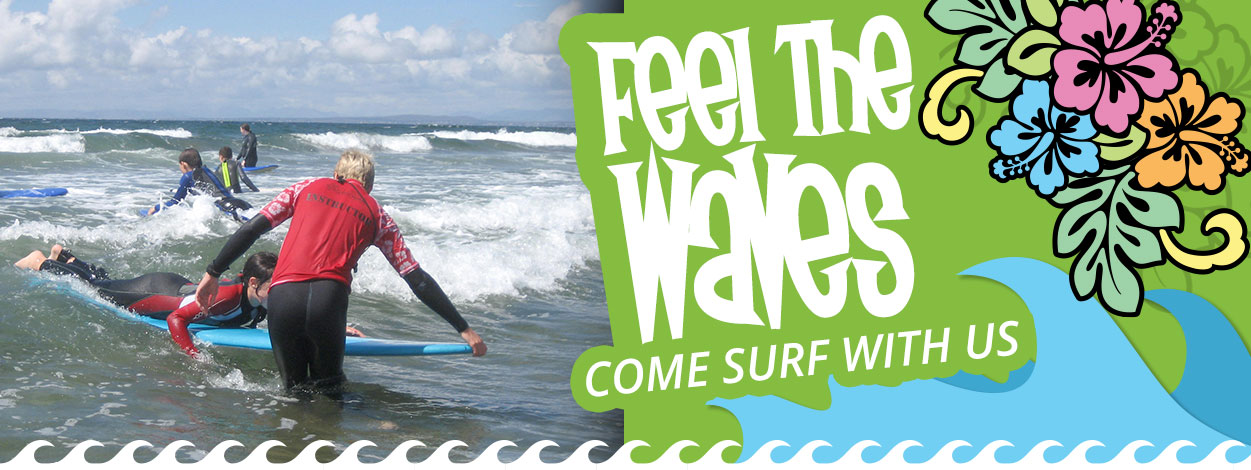 Feel the Waves - Come Surf With Us